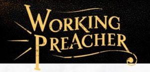 Working Preacher